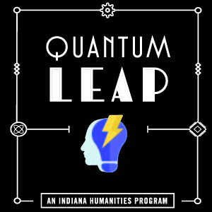 Quantum Leap Logo from Indiana Humanities