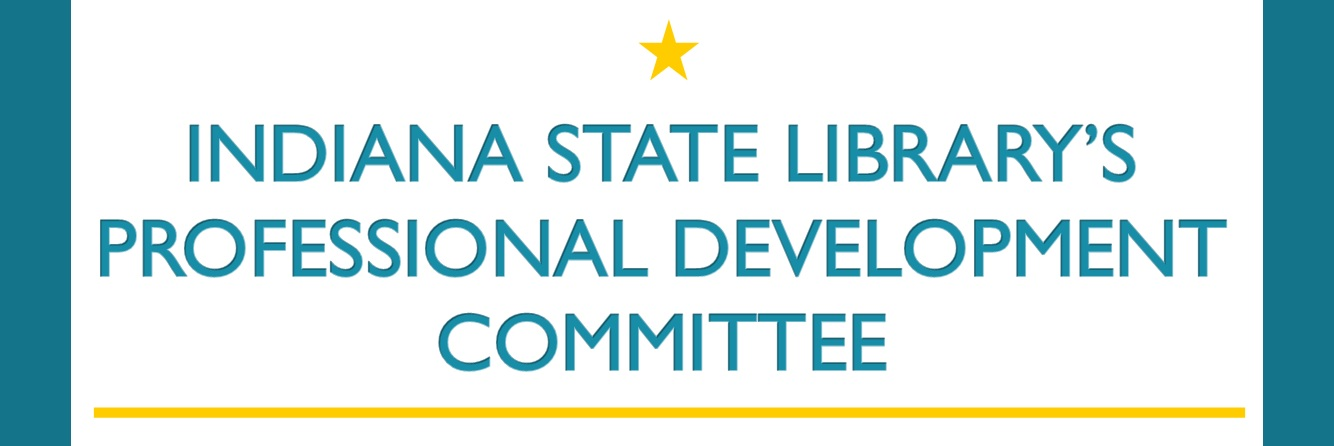 Indiana State Library's Professional Development Committee Banner image